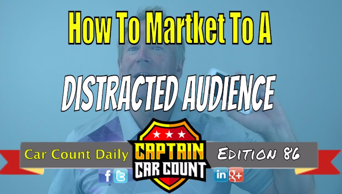 How To Market To A Distracted Audience