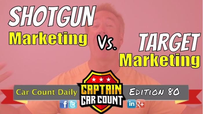 Shotgun Vs. Target Marketing